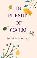 book cover In Pursuit of Calm